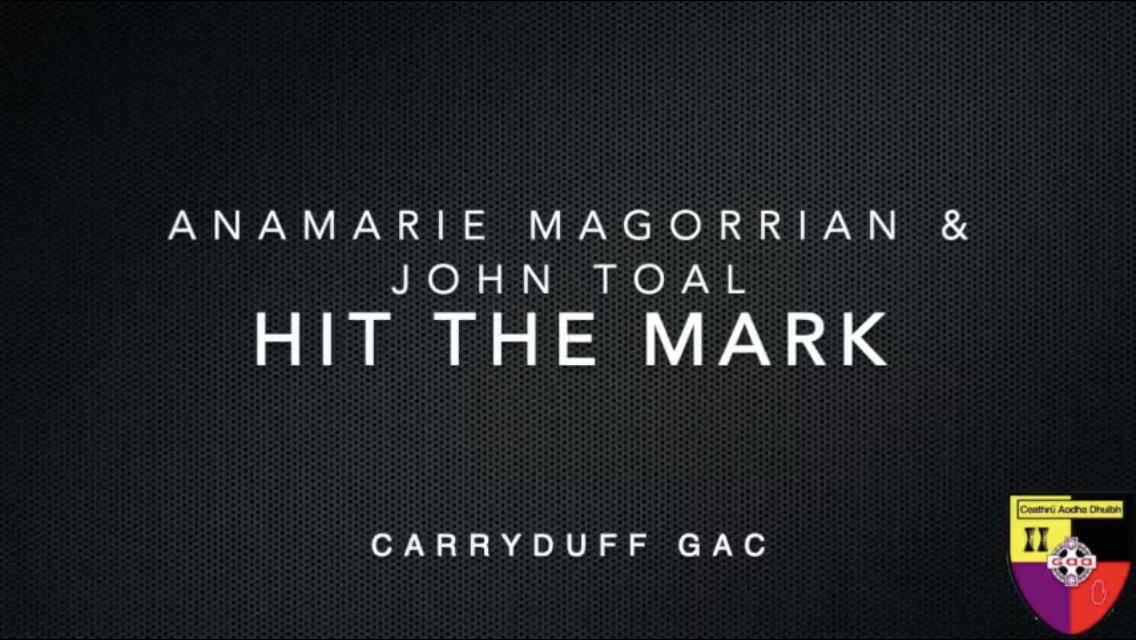 'Hit the Mark' with Ana Marie Magorrian and John Toal