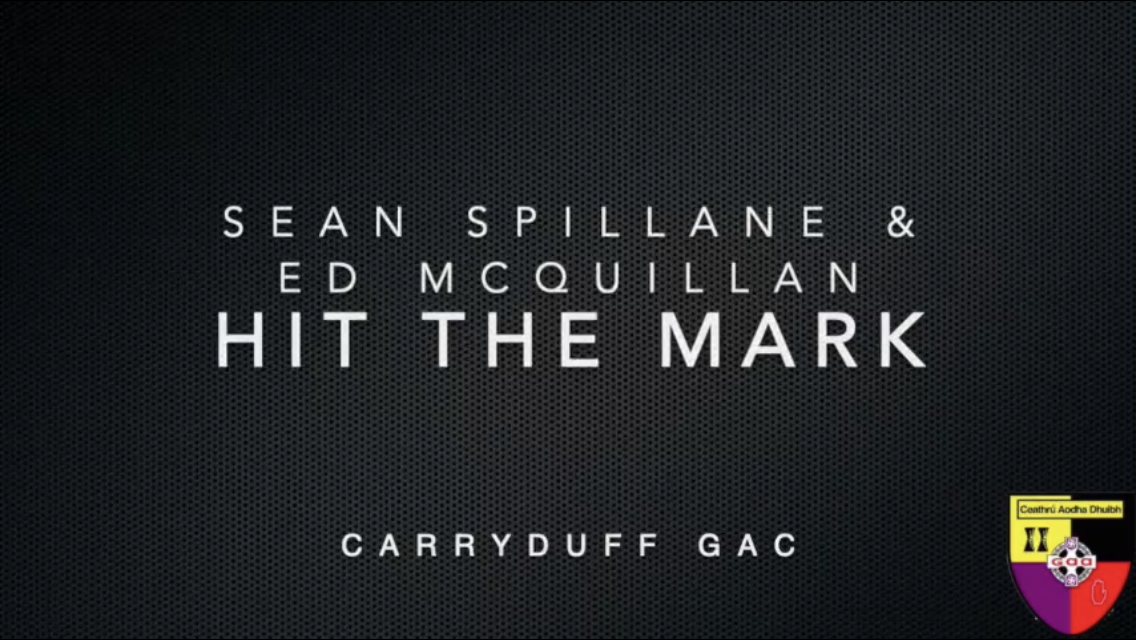 'Hit the Mark' with Sean Spillane and Ed McQuillan